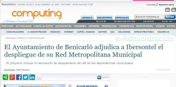 computing.es - 12/4/2013 - El Ayuntamiento de Benicarló adjudica a Ibersontel el despliegue de su Red Metropolitana Municipal