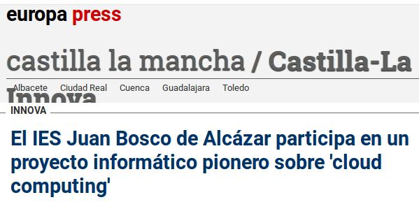 El IES Juan Bosco de Alcázar participa en un proyecto informático pionero sobre 'cloud computing'