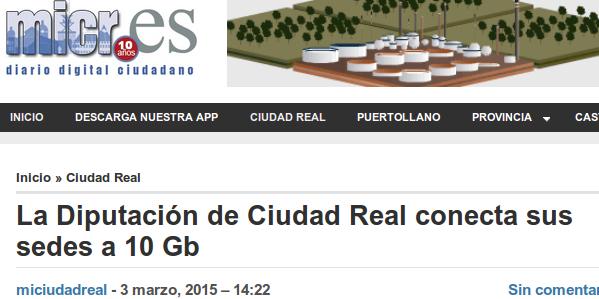 miciudadreal.es - 3/3/2015 - La Diputación de Ciudad Real conecta sus sedes a 10 Gb