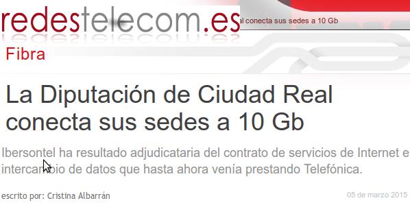 Redestelecom.es - 05-03-2015 - La Diputación de Ciudad Real conecta sus sedes a 10 Gb