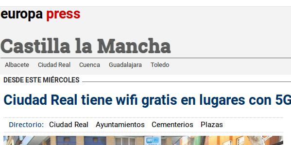 Europa press - 25/02/2015 - Ciudad Real tiene wifi gratis en lugares con 5G