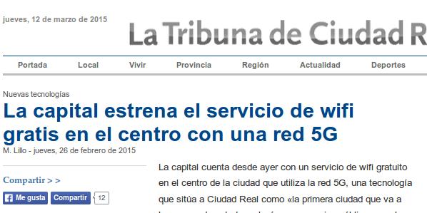 La Tribuna de Ciudad Real -  26/02/2015 - La capital estrena el servicio de wifi gratis en el centro con una red 5G