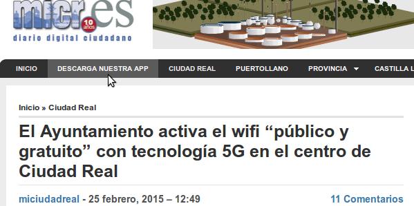 """miciudadreak.es - 25/02/2015 - El Ayuntamiento activa el wifi """"público y gratuito"""" con tecnología 5G en el centro de Ciudad Real"""