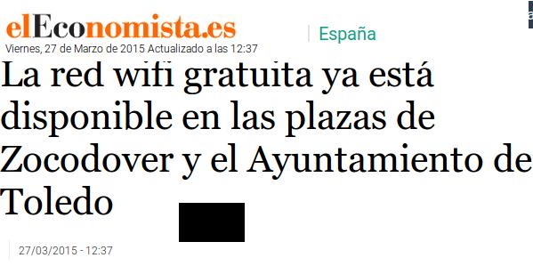 elEconomista.es - 27/03/2015 - La red wifi gratuita ya está disponible en las plazas de Zocodover y el Ayuntamiento de Toledo