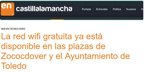 enCastillaLaMancha.es - 27/03/2015 - La red wifi gratuita ya está disponible en las plazas de Zococdover y el Ayuntamiento de Toledo