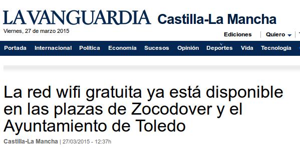La Vanguardia - 27/03/2015 - La red wifi gratuita ya está disponible en las plazas de Zocodover y el Ayuntamiento de Toledo